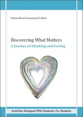 Discovering What Matters, A journey of thinking and feeling